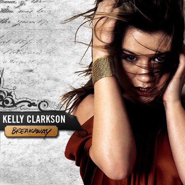 Kelly Clarkson - Breakaway piano sheet music